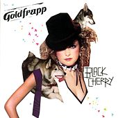 Play & Download Black Cherry by Goldfrapp | Napster