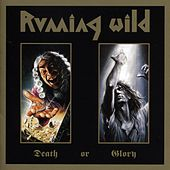 Play & Download Death or Glory by Running Wild | Napster