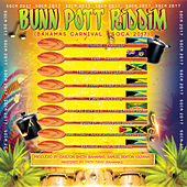 Play & Download Bunn Pott Riddim by Various Artists   Napster