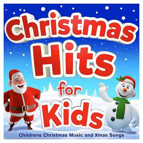 Christmas Hits for Kids - Childrens Christmas Music... by ...