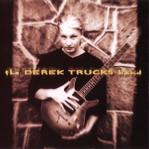 Derek Trucks Band by Derek Trucks Band