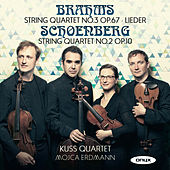 Play & Download Brahms & Schoenberg by Kuss Quartet | Napster
