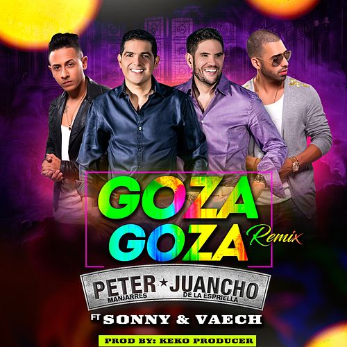 Play & Download Goza Goza (Remix) by Peter Manjarres | Napster