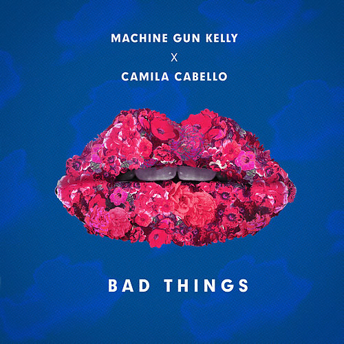 Play & Download Bad Things by MGK (Machine Gun Kelly) | Napster