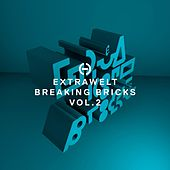 Breaking Bricks, Vol. 2 by Extrawelt
