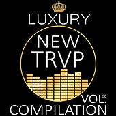 Luxury New Trap Compilation, Vol. IX by Various Artists