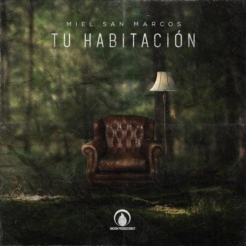 Play & Download Tu Habitación by Miel San Marcos | Napster