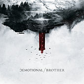 Play & Download Brother by dEMOTIONAL | Napster