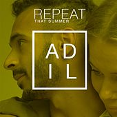 Repeat by Adil