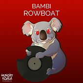 Play & Download Rowboat by Bambi | Napster