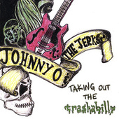 Taking Out the Trashabilly by Johnny O