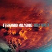 Mira Niñita by Fernando Milagros
