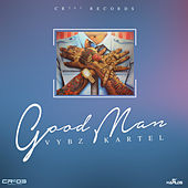 Play & Download Good Man - Single by VYBZ Kartel | Napster