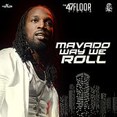 Play & Download Way We Roll - Single by Mavado | Napster