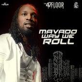 Way We Roll - Single by Mavado