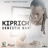 Play & Download Domestic War - Single by Kiprich | Napster