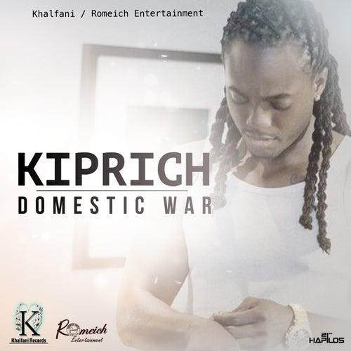 Domestic War - Single by Kiprich