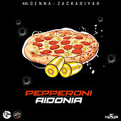 Pepperoni - Single by Aidonia