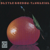 Tangerine by Dexter Gordon