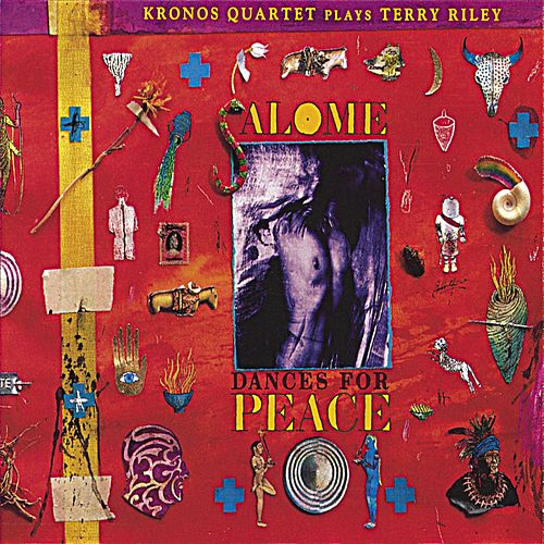 Play & Download Salome Dances for Peace (Nonesuch store edition) by Kronos Quartet | Napster