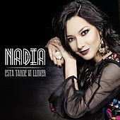 Play & Download Esta Tarde Vi Llover by Nadia | Napster