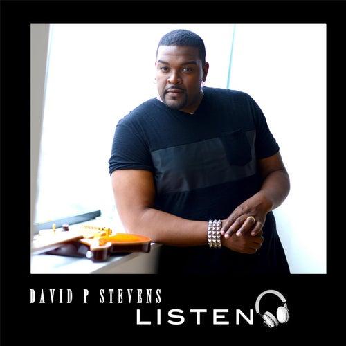 Play & Download Listen to David P Stevens by David P. Stevens | Napster