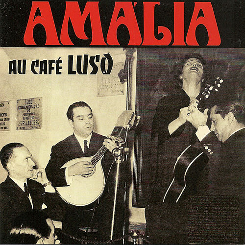 Play & Download Au café Luso by Amalia Rodrigues | Napster