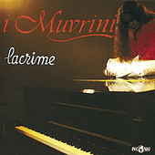 Play & Download Lacrime by I Muvrini | Napster