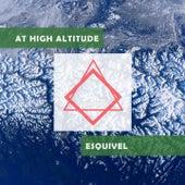At High Altitude von Esquivel