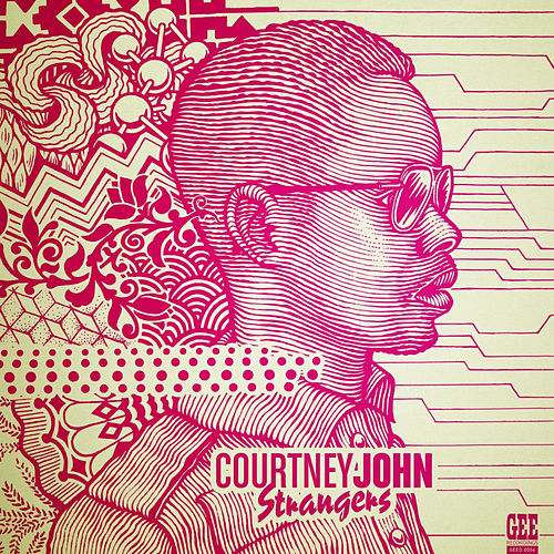 Play & Download Strangers by Courtney John | Napster