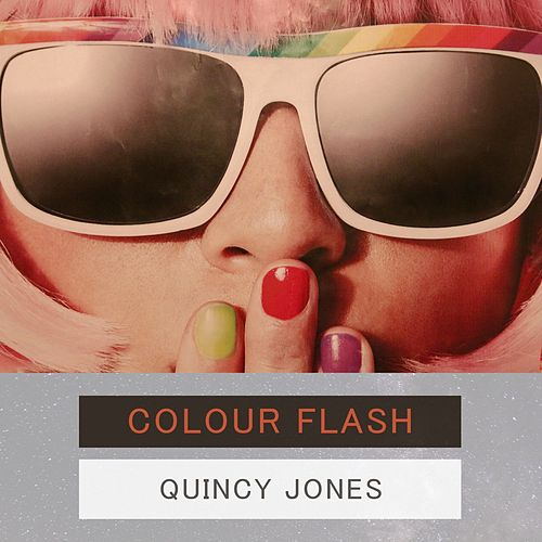 Colour Flash von Quincy Jones