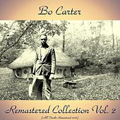 Remastered Collection, Vol. 2 (All Tracks Remastered 2016) by Bo Carter