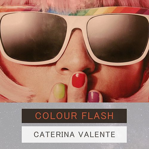 Colour Flash von Caterina Valente