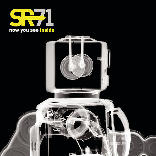Play & Download Now You See Inside by SR-71 | Napster