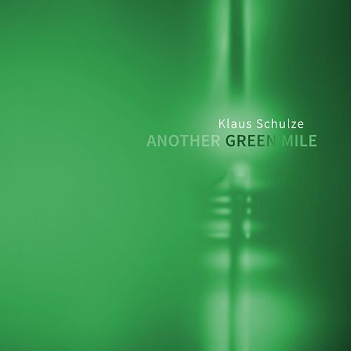 Play & Download Another Green Mile by Klaus Schulze | Napster
