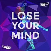 Play & Download Lose Your Mind by Plump DJs | Napster