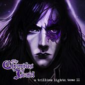 A Trillion Lights, Tome II by The Chronicles of Israfel