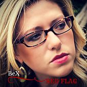 Red Flag by Bex