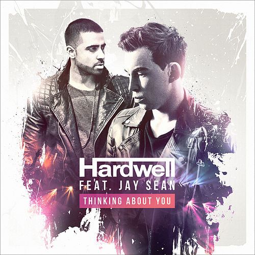 Thinking About You (feat. Jay Sean) von Hardwell