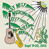 5th Annual Key West Musicians Festival 2015 by Various Artists