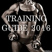 Play & Download Training Guide 2016 by Various Artists | Napster