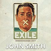 Play & Download Exile 2017 by John Smith | Napster