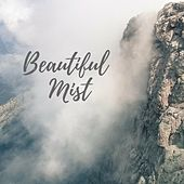 Beautiful Mist by Nature Sounds