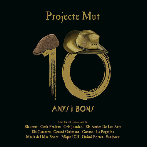 10 Anys I Bons by Projecte Mut