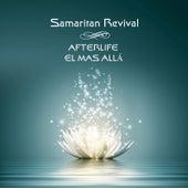 Afterlife el Mas Alla by Samaritan Revival