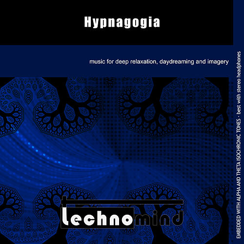 Play & Download Hypnagogia by Techno Mind | Napster