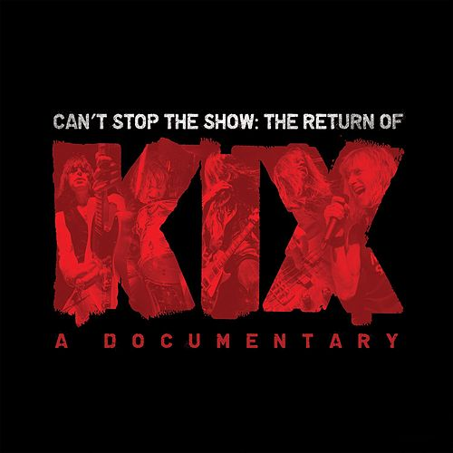 Play & Download Can't Stop The Show (Live) by Kix | Napster