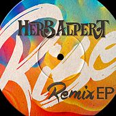 Play & Download Rise Remix EP by Herb Alpert | Napster