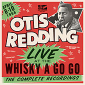 Play & Download Live At The Whisky A Go Go: The Complete Recordings by Otis Redding | Napster
