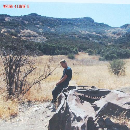 Wrong 4 Luvin' U by Luke Christopher